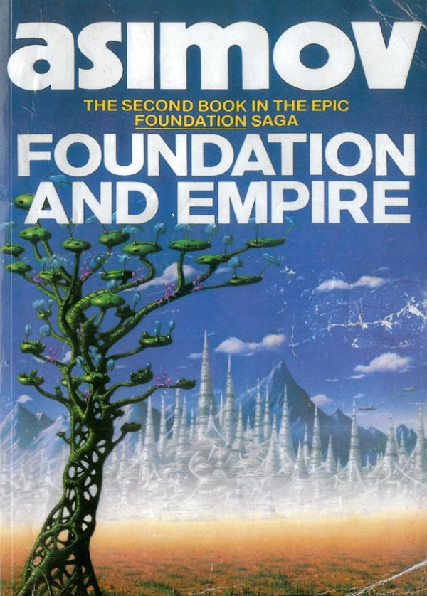 Foundation and empire - .SCIENCE FICTION # - Isaac Asimov