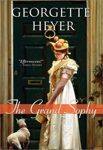 The grand sophy / Georgette Heyer