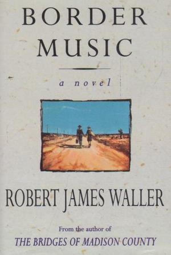 Border Music / Robert Waller