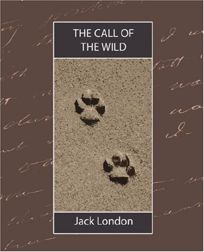 The call of the wild - PUFFIN CLASSICS # - Jack London