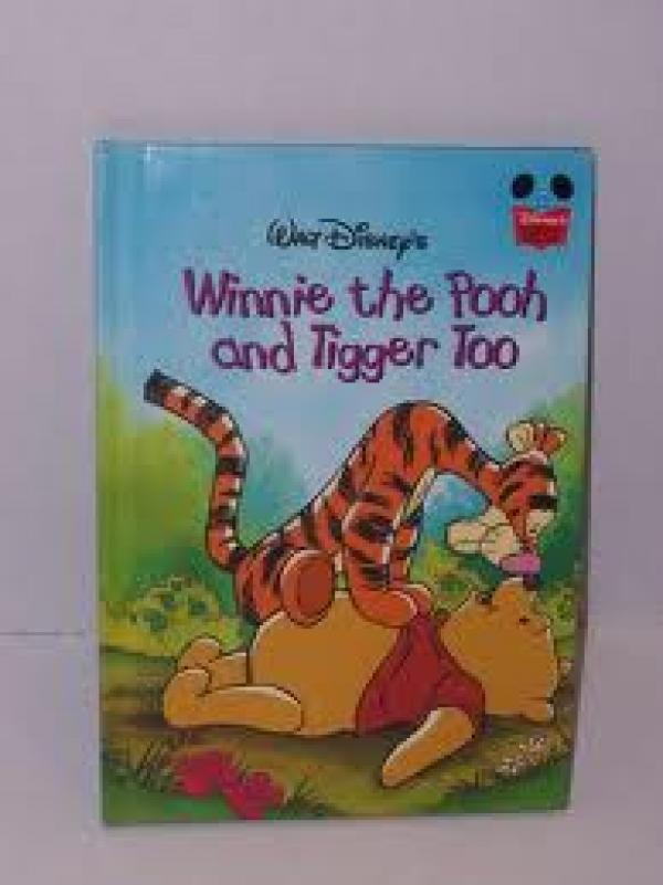Winnie the pooh and tigger too - DISNEY # / Walt Disney