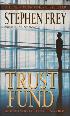 Trust fund / Stephen Frey