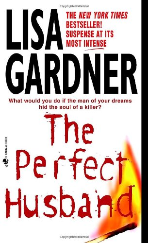 The perfect husband / Lisa Gardner