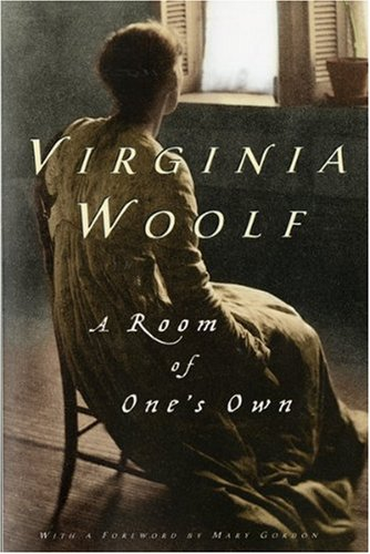 A room of one's own / Virginia Woolf