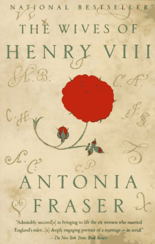 The wives of henry viii / Antonia Fraser