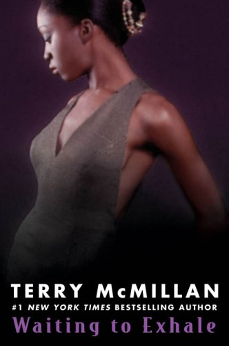 Waiting to exhale / Terry Mcmillan