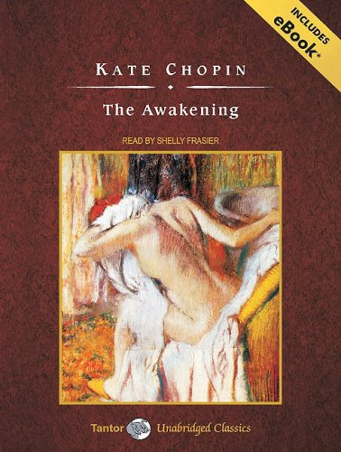 The awakening - Kate Chopin