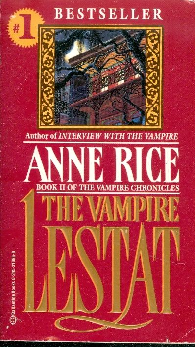 The vampire lestat / Anne Rice