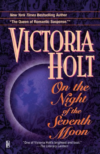 On the night of the seventh moon / Victoria Holt