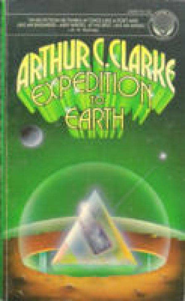 Expedition to earth / Arthur C Clarke