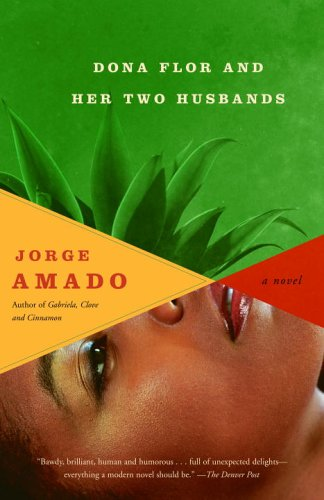Dona flor and her two husbands / Jorge Amado
