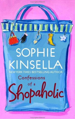 Confessions of a shopaholic / Sophie Kinsella