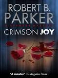 Crimson joy - Spenser # - Robert B Parker