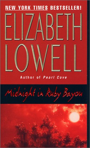 Midnight in ruby bayou / Elizabeth Lowell