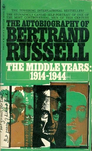 Bertrand russell the middle years 1914 1944 /