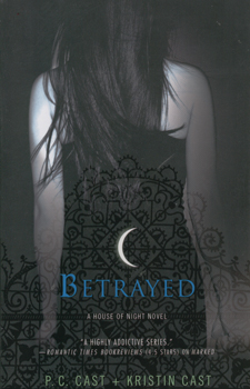 Betrayed:house of night book 2 - Pc Cast