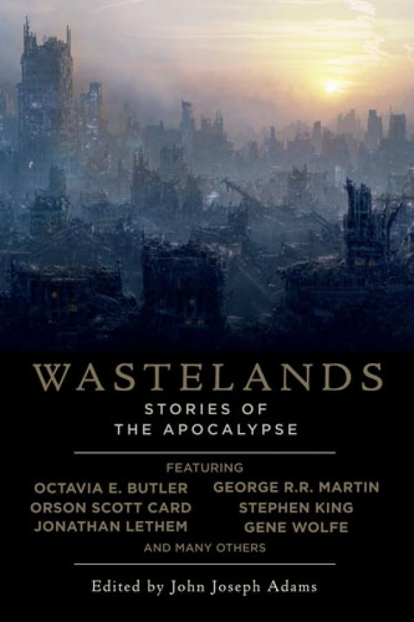 Wastelands - Stories of the Apocalypse - John Joseph Adams
