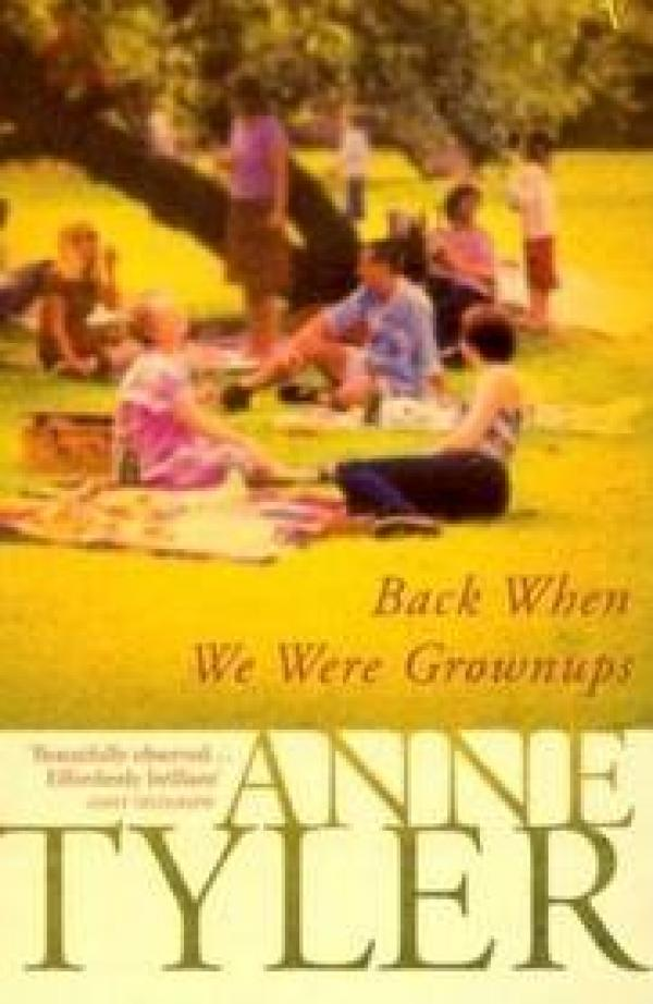 Back When We Were Grownups / Anne Tyler