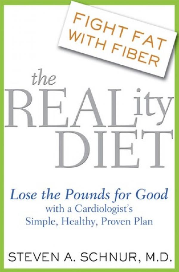 The Reality Diet - Lose the Pounds for Good - Steven A. Schnur, M.D.