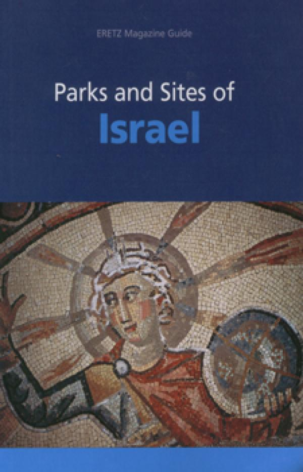 Parks and Sites of Israel - ERETZ Magazine Guide # - כללי