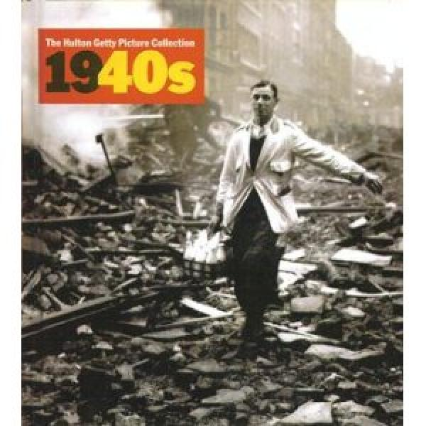 The Hulton Getty Picture Collection 1940s - Decades of the 20th Century - Nick Yapp