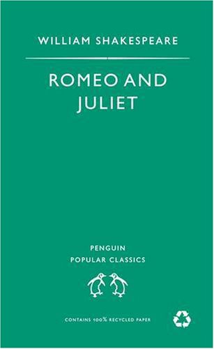 Romeo and Juliet (Penguin Popular Classics) - William Shakespeare