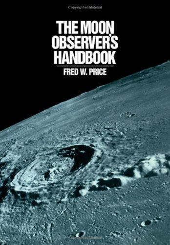The Moon Observer's Handbook / Fred W Price