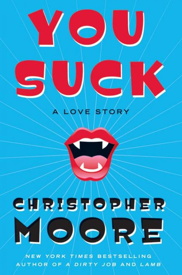 You Suck - A Love Story - Christopher Moore