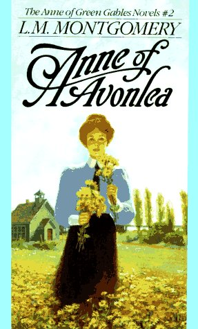 Anne of Avonlea (Anne of Green Gables, Book 2) / L.M. Montgomery