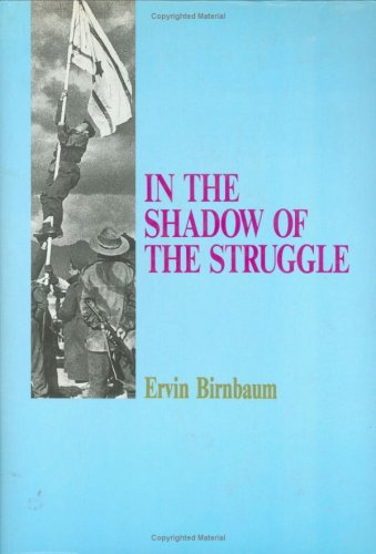 In the Shadow of the Struggle /