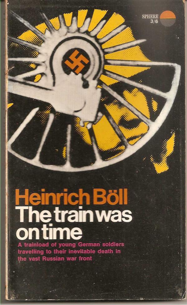 The train was in time - Heinrich   Boll