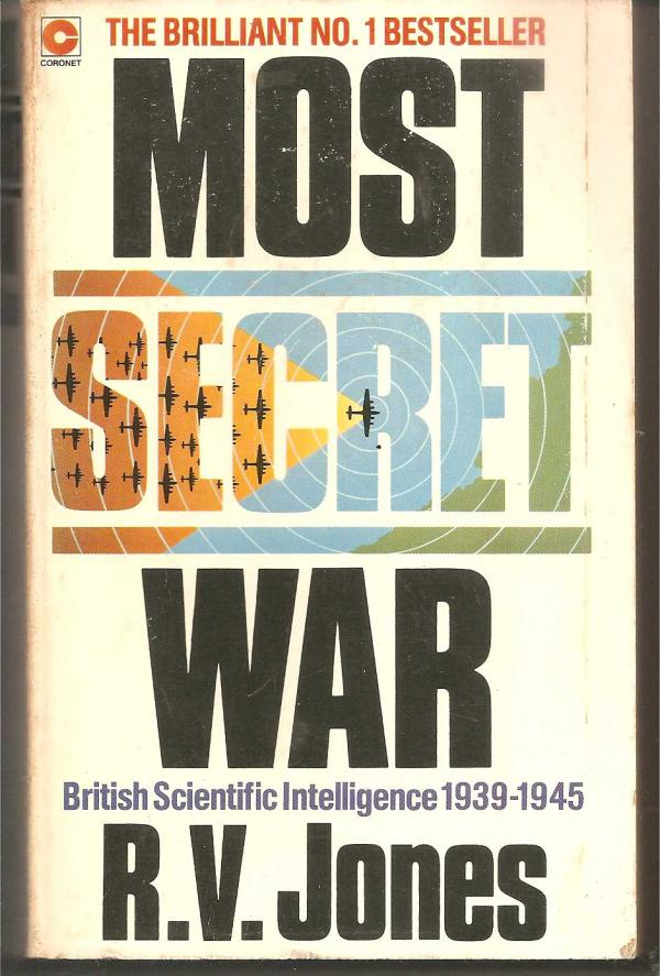 Most secret war / R.V Jones