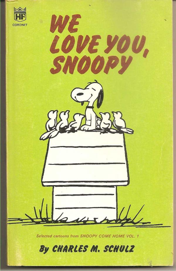 We love you, snoopy / Charles Schulz