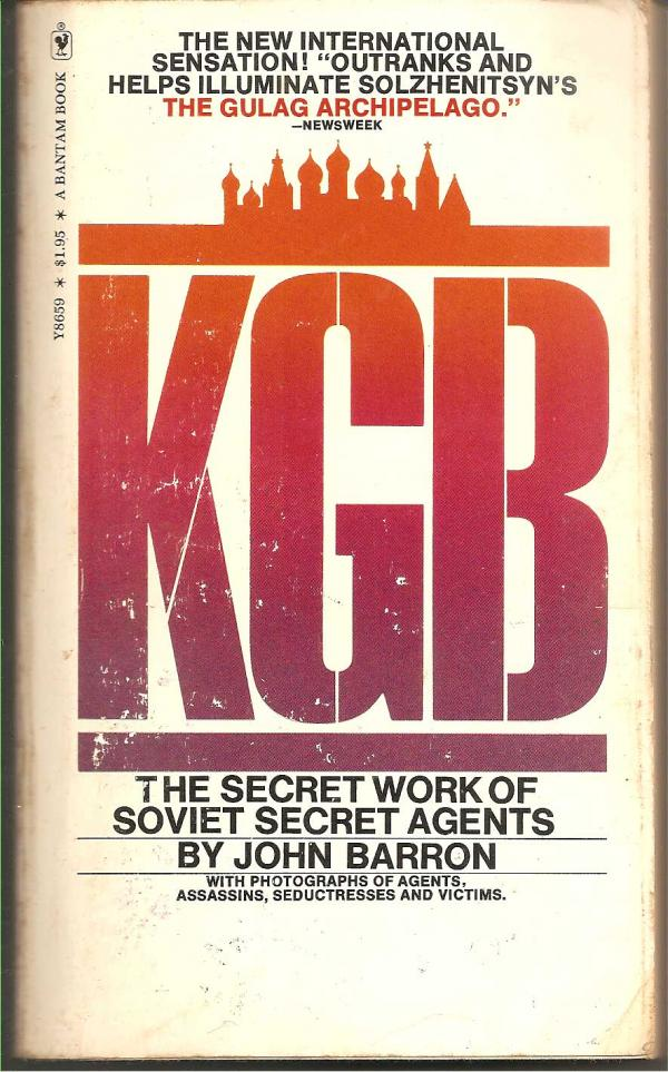 KGB - The secret work of soviet secret agents / John Barron