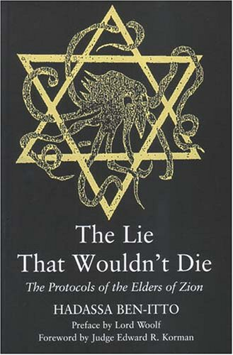 The Lie That Wouldn't Die: The Protocols of the Elders of Zion / Hadassa Ben-Itto