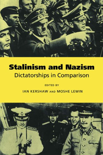 Stalinism and Nazism: Dictatorships in Comparison - Ian Kershaw