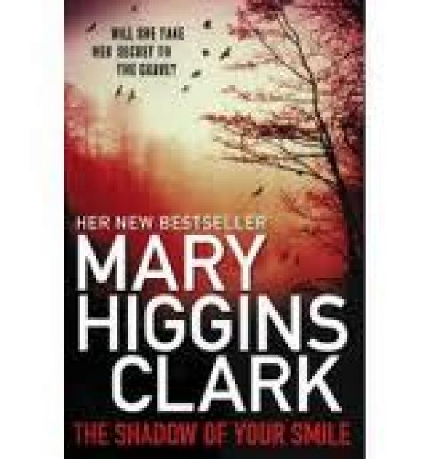 The Shadow Of Your Smile / Clark Mary Higgins