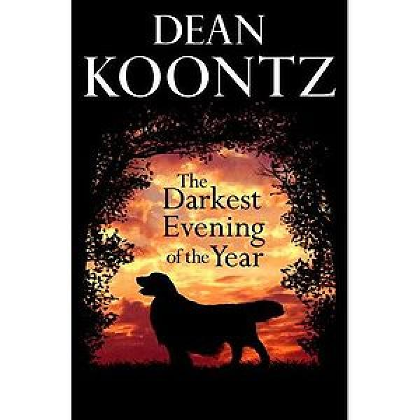The darkest evning of the year - DEAN KOONTZ