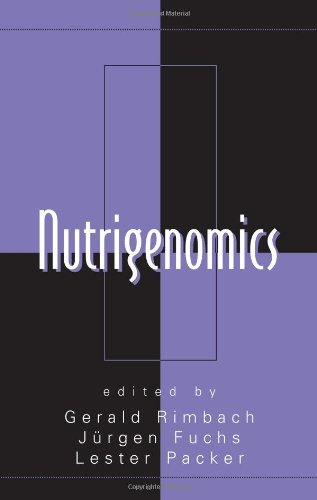 Nutrigenomics (Oxidative Stress and Disease) / Jürgen Fuchs