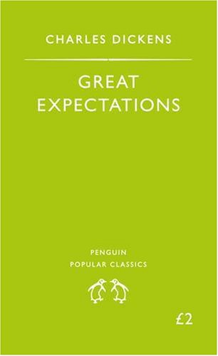 Great Expectations (Penguin Popular Classics) - Charles Dickens