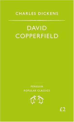 David Copperfield (Penguin Popular Classics) - Charles Dickens