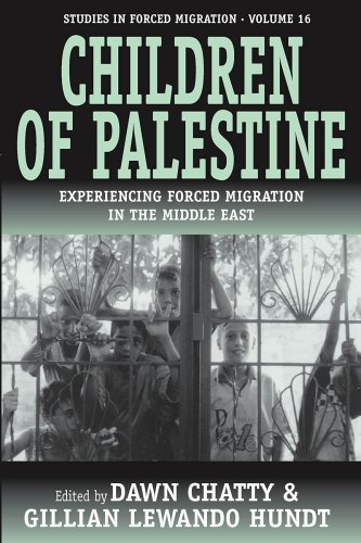 Children Of Palestine: Experiencing Forced Migration In The Middle East (Studies in Forced Migration) / Dawn Chatty