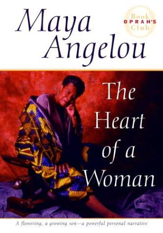 The Heart of a Woman / Maya Angelou