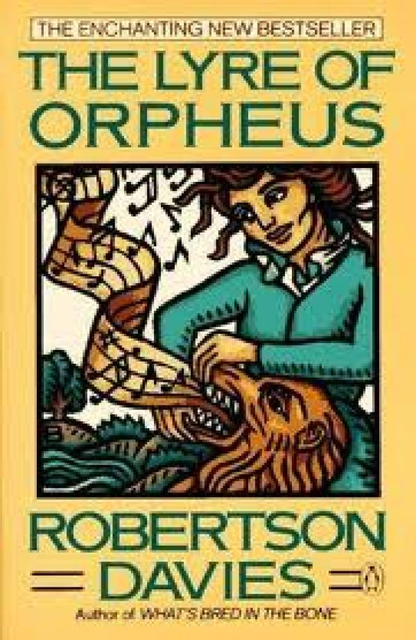 The Lyre Of Orpheus / Davies Robertson