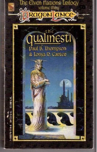 The Qualinesti (Dragonlance) / Paul B. Thompson
