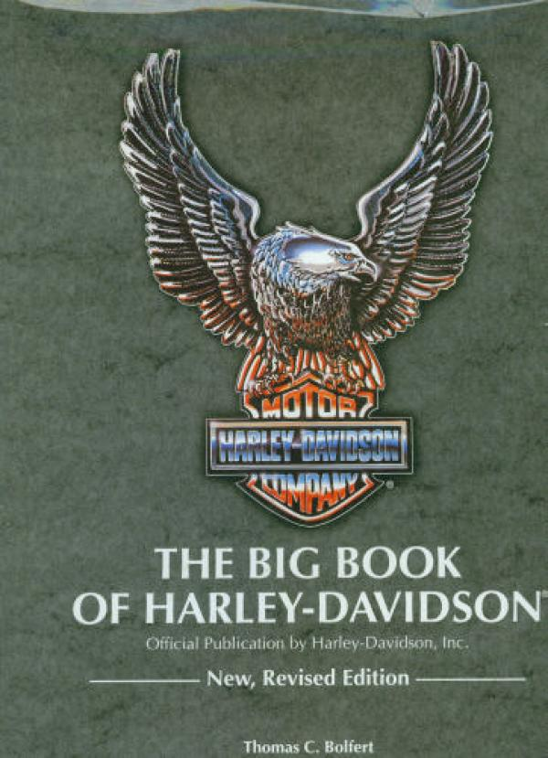 the big book of harley-davidson - Official Publication by harley-davidson,ink -כריכה קשה - thomas c.bolfert