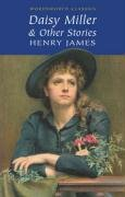 Daisy Miller: And Other Stories (Wordsworth Classics) - Henry James