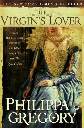The Virgin's Lover (Boleyn) - Philippa Gregory