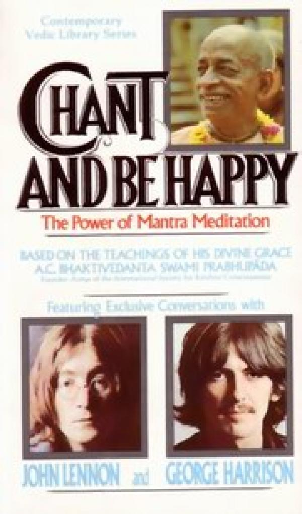 chant and be happy - The Power of Mantra Meditation - A.C. Bhaktivedanta  Swami Prabhupada