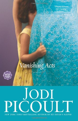 Vanishing Acts: A Novel - Jodi Picoult